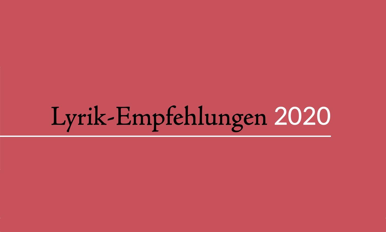 Lyrik-Empfehlungen 2020 (Header)