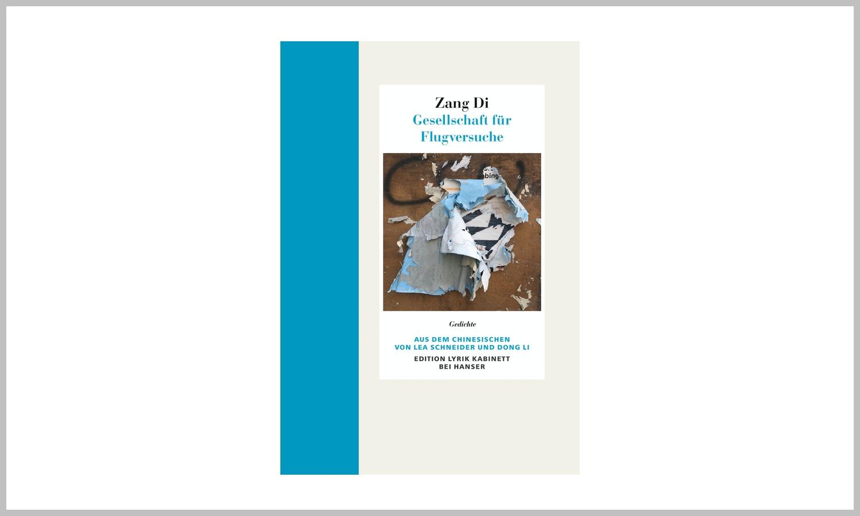 Zang Di: Gesellschaft für Flugversuche (Hanser Literatur Verlag)