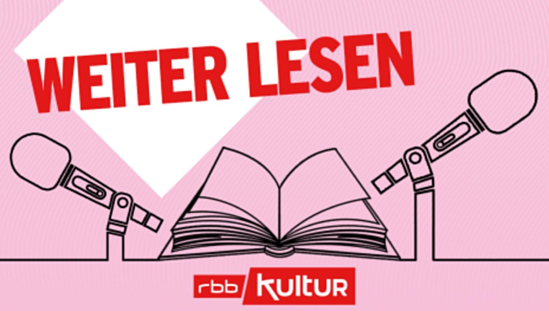 weiter lesen – rbbKultur und Literarisches Colloquium Berlin